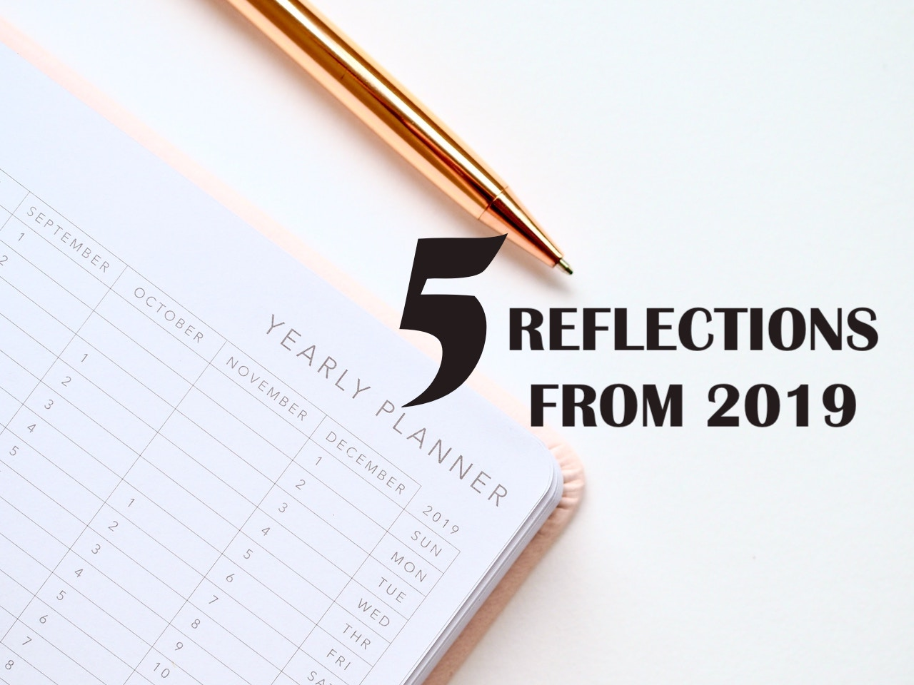 5 Reflections from 2019
