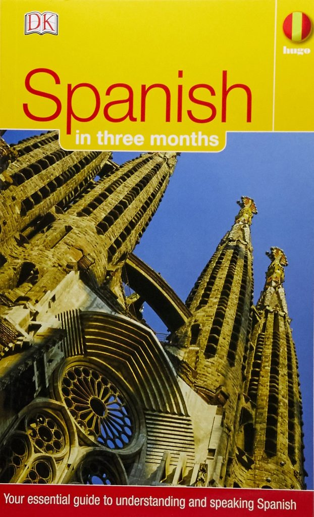 Spanish in three months by Isabel Cisneros